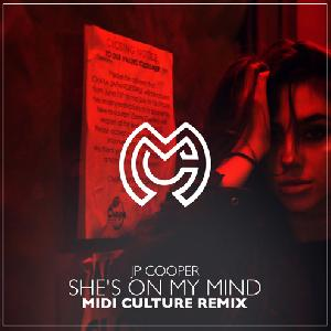 JP Cooper - She's on my mind (Midi Culture remix)