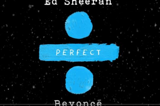 PERFECT DUET - Kolejna wersja hitu - Ed Sheeran z Beyonce!