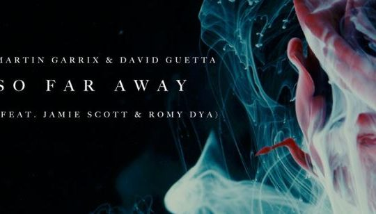 PROMO Martin Garrix & David Guetta So Far Away