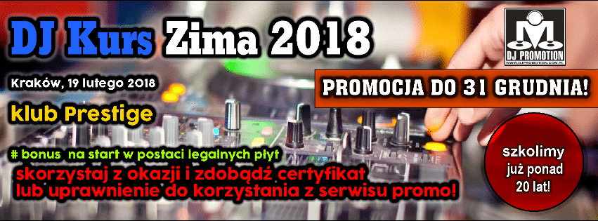 DJ KURS - ZIMA 2018 kwalifikacje rozpoczęte