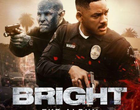 BRIGHT > świetny film i muzyka w jednym
