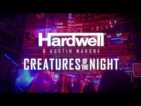 PROMO > Hardwell & Austin Mahone - Creatures Of The Night