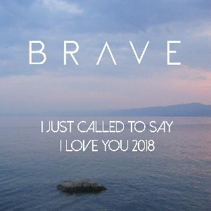 PROMO > BRAVE - I just called to say I love You - w tanecznej wersji!