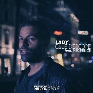 Caleidescope feat. Nik Felice - Lady (Filatov & Karas remix) najlepiej pobieranym plikiem stycznia 2018 !