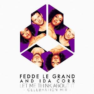 PROMO Fedde Le Grand & Ida Corr - Let Me Think About It > klasyk powraca!