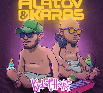 Filatov & Karas - Kid at Heart