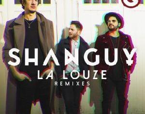 Shanguy - La Louze remixes