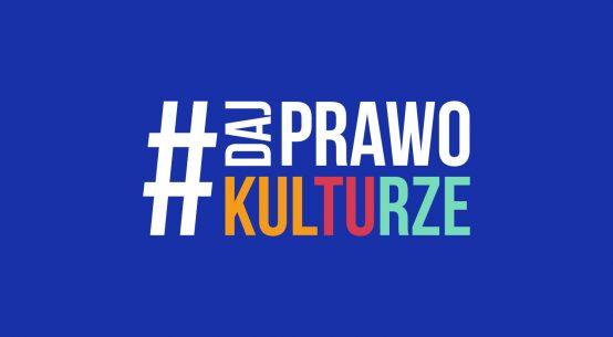 daj prawo kulturze