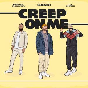 Gashi French Montana DJ Snake Creep on me