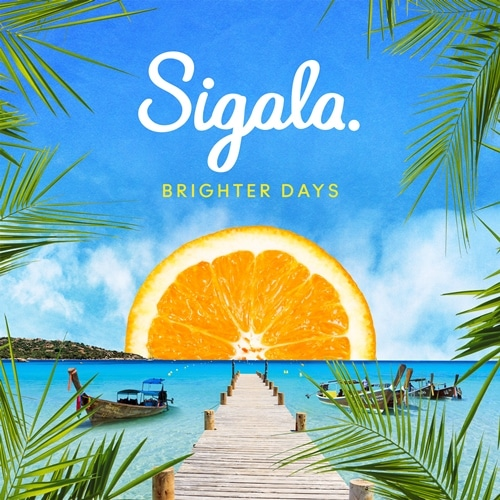 Album Sigala Brighter Days