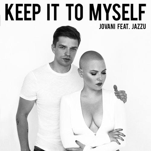 Jovani Jazzu Keep It To Myself
