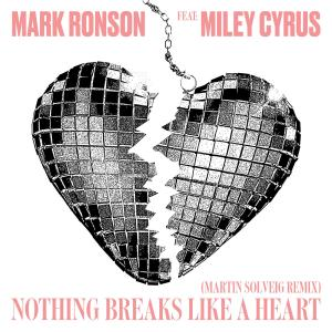 Mark Ronson ft. Miley Cyrus - Nothing Breaks Like a Heart promo