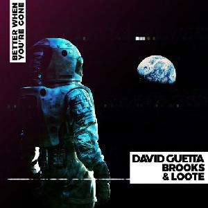 David Guetta, Brooks & Loote Better When You're Gone
