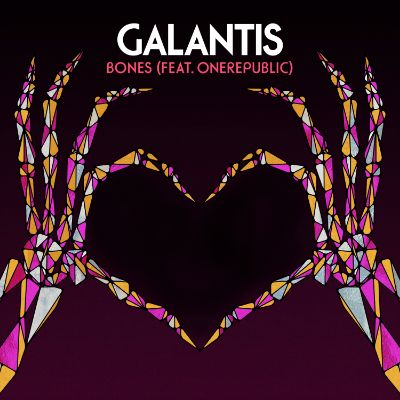 Galantis One republic Bones