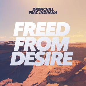 Freed from Desire, Gala, Kim Kaey Drenchill Freed from Desire CNCO Hey DJ