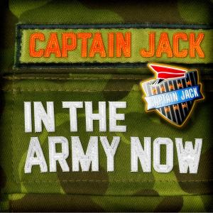 CAPTAIN JACK In the Army now (2017)