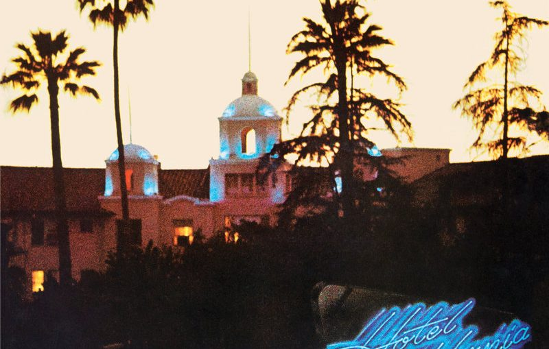 """Hotel California"" The Eagles - Specjalna edycja na 40 lat"