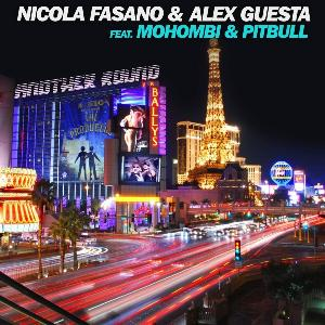 Nicola Fasano & Alex Guesta Feat. Mohombi & Pitbull - Another Round
