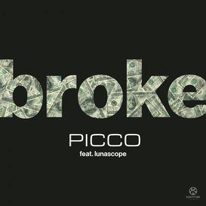 PROMO > Picco feat. Lunascope - Broke - dobre!