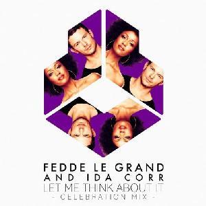 PROMO Fedde Le Grand & Ida Corr - Let Me Think About It > klasyk powraca!