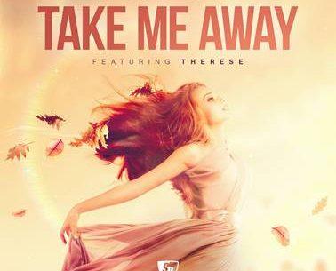 StoneBridge ft.Therese - Take Me Away 2018