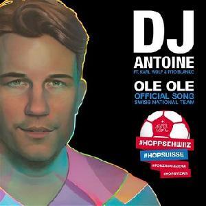 DJ Antoine feat. Karl Wolf & Fito Blanko - Ole Ole