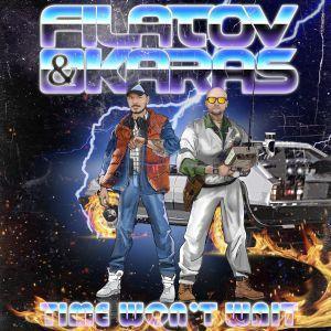 Time wont wait remix Filatov & Karas
