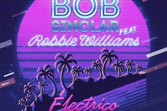 Bob Sinclar i Robbie Williams - Electrico Romantico