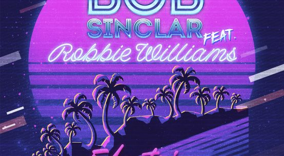 Bob Sinclar i Robbie Williams - Electrico Romantico