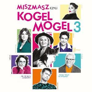 Promo Polska Kogel Mogel 3 Kayah Sobocińska Celińska