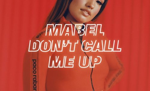 Mabel Don't Call Me Up