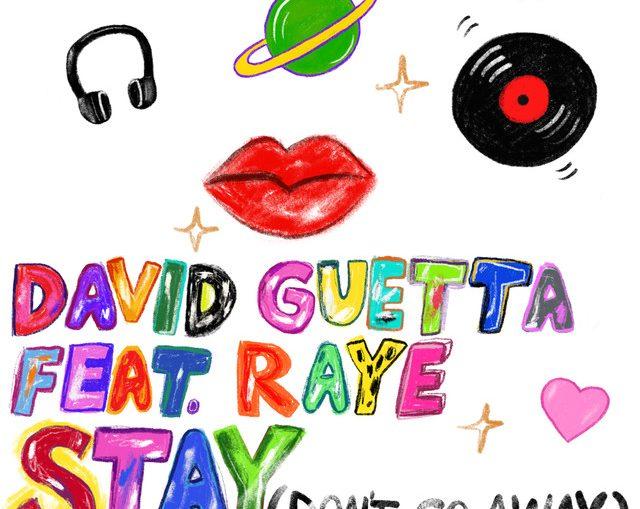 David Guetta feat Raye - Stay Don't Go Away