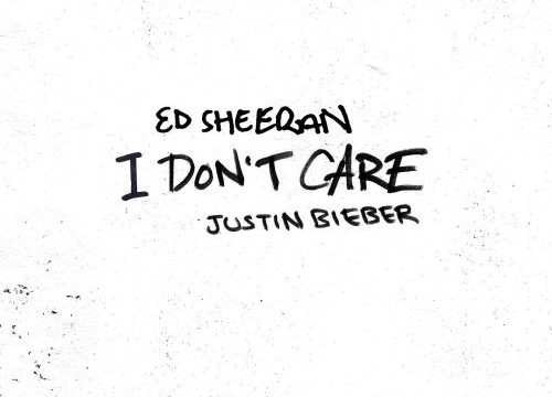 I Don't Care Ed Sheeran Justin Bieber