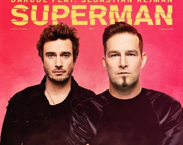 Darude Superman Sebastian Rejman promo