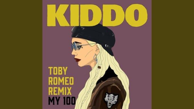 KIDDO my 100 toby romeo remix