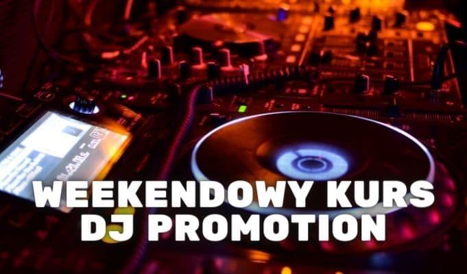 weekendowy kurs dj promotion