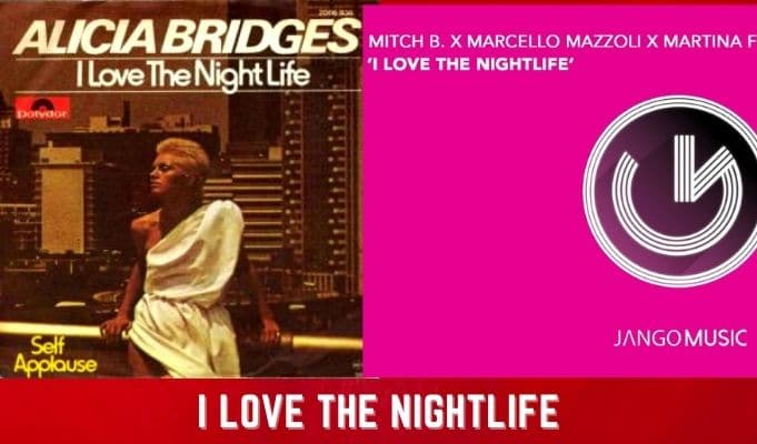 i love the nightlife mitch b alicia bridges mazzoli martina feeniks